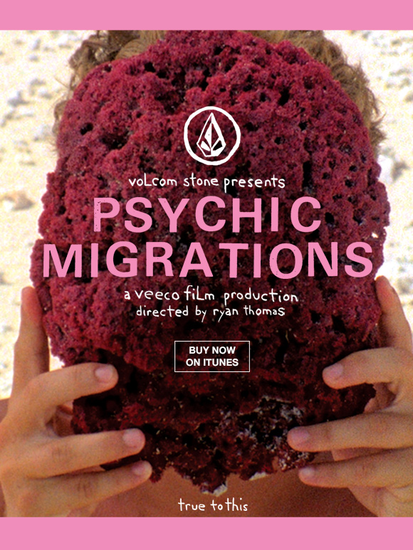 Volcom's Psychic Migrations now on iTunes