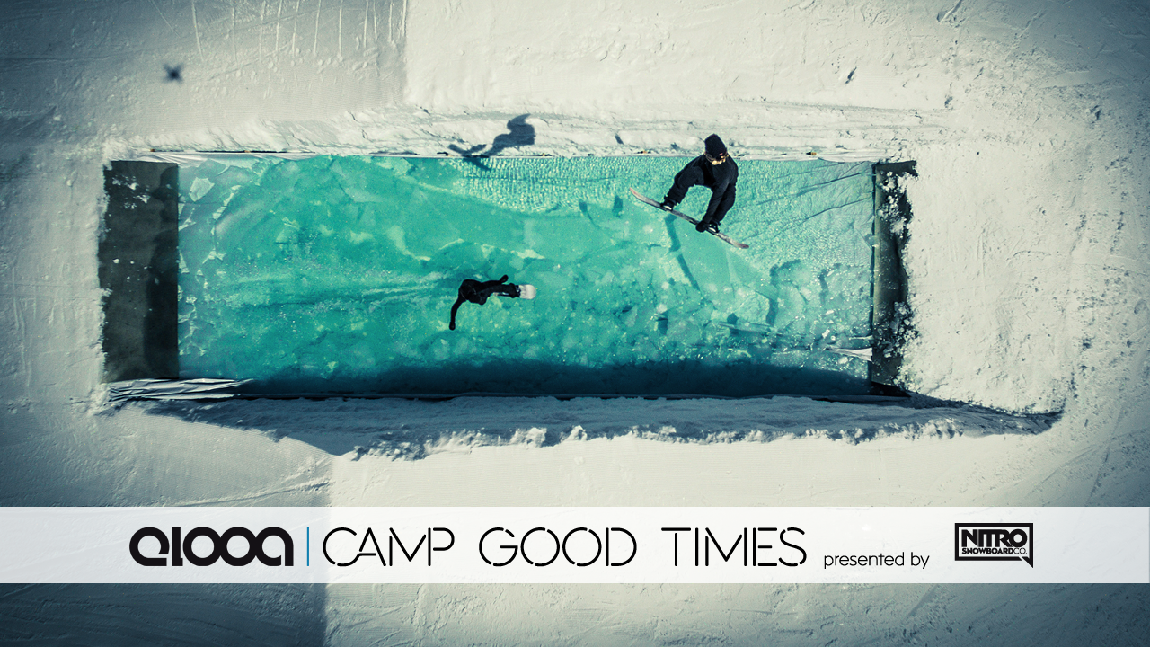 Camp Good Times by Nitro
