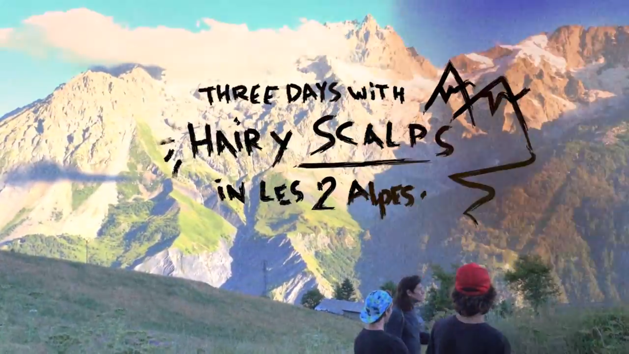 Hairy Scalps in Les Deux Alpes