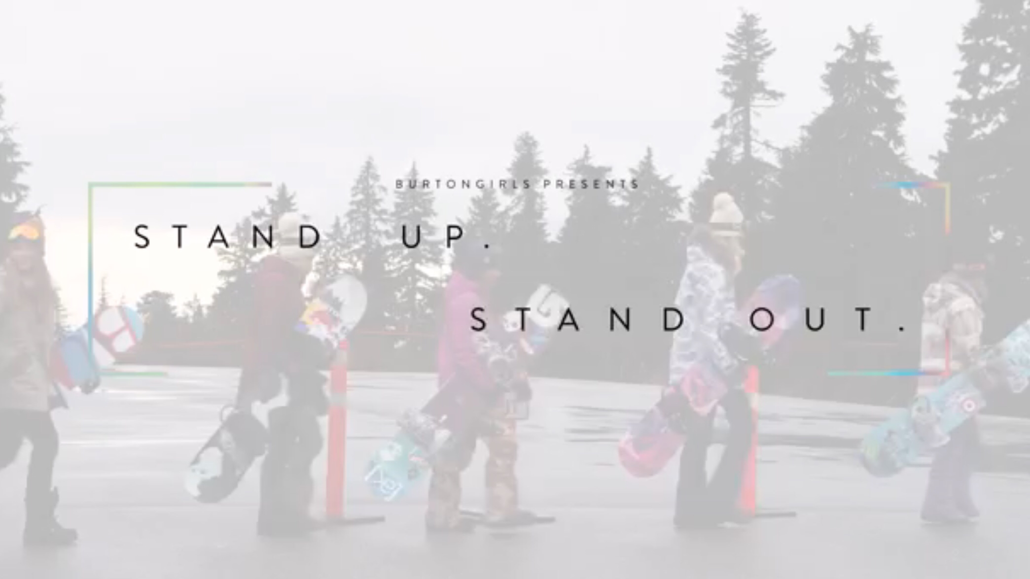 Burton Girls – 'Stand Up, Stand Out'
