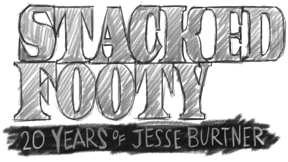 Stacked Footy – 20 years of Jesse Burnter